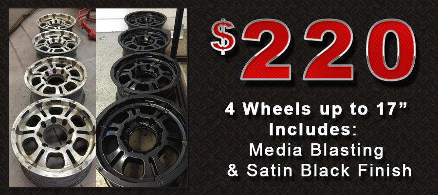 4 Wheels blasted and powder coated for $220.